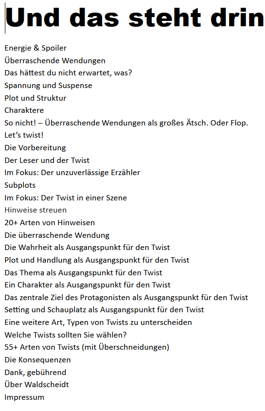 Inhaltsverzeichnis Stephan Waldscheidt, Überraschende Wendungen, Schreibratgeber für Romanautoren