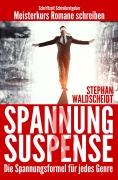 Spannung und Suspense von Stephan Waldscheidt